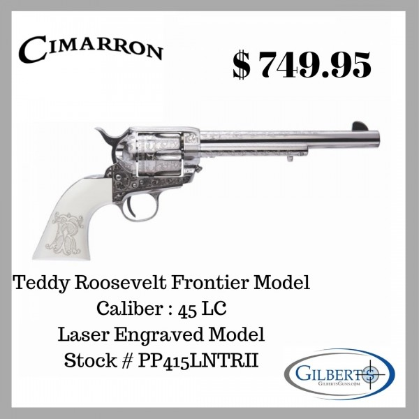 "Cimarron Teddy Roosevelt Laser Engraved Fronter 45LC 7 1/2"" Single Action Revolver PP415LNTRII"