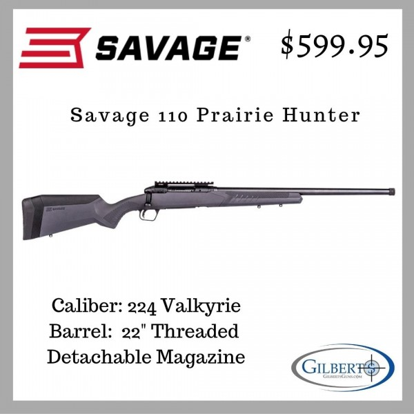 "Savage 110 Prairie Hunter 224 Valkyrie With 22"" Threaded Barrel 57409"